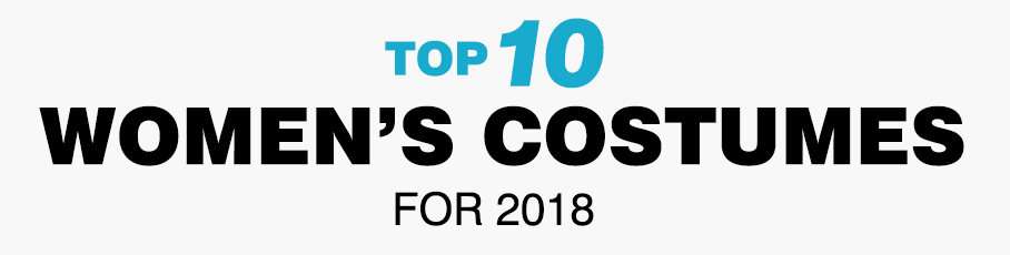 Top 10 Women's Costumes for 2018